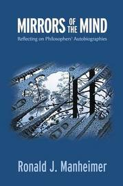 Mirrors of the Mind by Ronald J. Manheimer
