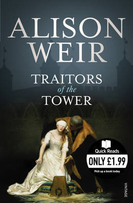 Traitors of the Tower by Alison Weir image