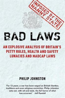 Bad Laws by Philip Johnston image