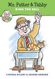 Mr Putter & Tabby Ring the Bell by Cynthia Rylant