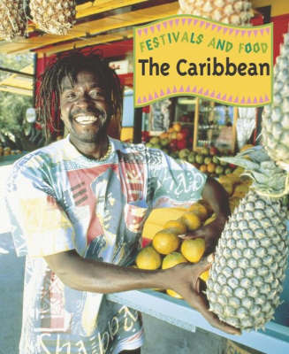 Festivals and Food: The Caribbean by Linda Illsley image