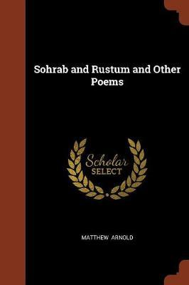 Sohrab and Rustum and Other Poems by Matthew Arnold image