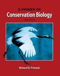 Primer of Conservation Biology by Richard B. Primack image