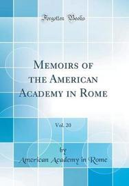 Memoirs of the American Academy in Rome, Vol. 20 (Classic Reprint) by American Academy in Rome image
