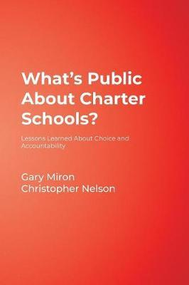 What's Public About Charter Schools? by Gary J. Miron