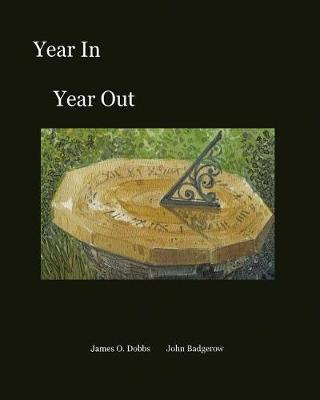 Year In Year Out by James O Dobbs