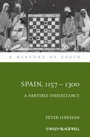 Spain, 1157-1312 by Peter Linehan image