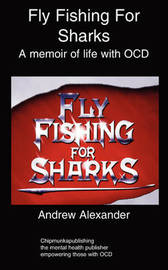 Fly Fishing for Sharks by Andrew Alexander image