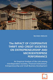 The Impact of Cooperative Thrift and Credit Societies on Entrepreneurship and Microenterprise Performance by Bamidele Adekunle image