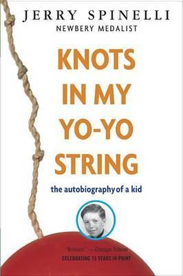 Knots In My Yo-Yo String by Jerry Spinelli image