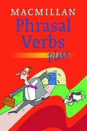 Macmillan Dictionary of Phrasal Verbs - Plus by Macmillan image