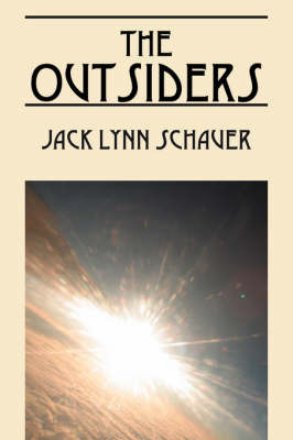 The Outsiders by Jack, Lynn Schauer