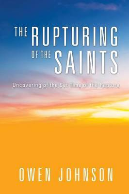 The Rapturing of the Saints by Owen Johnson image