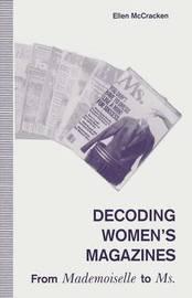 Decoding Women's Magazines by Ellen McCracken