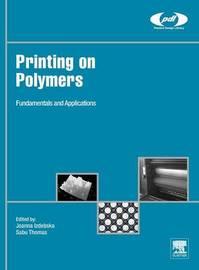 Printing on Polymers by Joanna Izdebska