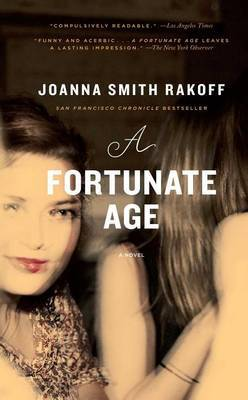 A Fortunate Age by Joanna Smith Rakoff
