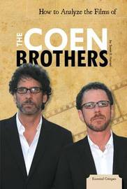 How to Analyze the Films of the Coen Brothers by Susan E Hamen