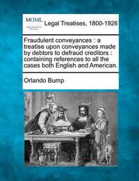 Fraudulent Conveyances by Orlando Bump