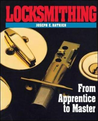 Locksmithing by Joseph Rathjen