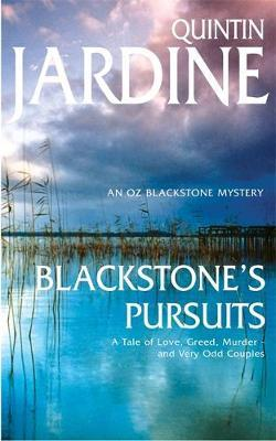 Blackstone's Pursuits (Oz Blackstone series, Book 1) by Quintin Jardine image
