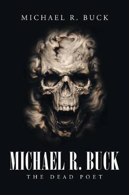 Michael R. Buck - The Dead Poet by Michael Buck image