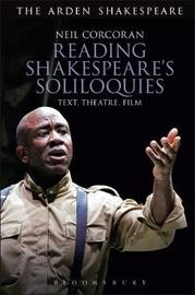 Reading Shakespeare's Soliloquies by Neil Corcoran image