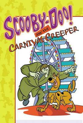 Scooby-Doo! and the Carnival Creeper by James Gelsey image