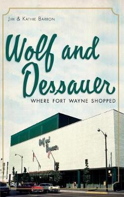 Wolf and Dessauer by Jim Barron