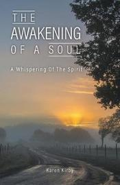 The Awakening of a Soul by Karen Kirby image