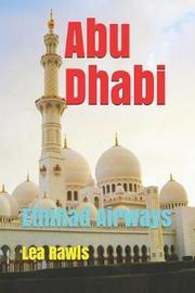 Abu Dhabi by Lea Rawls