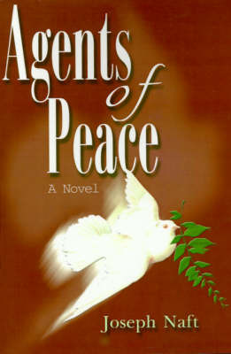 Agents of Peace by Joseph Naft image