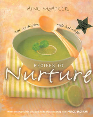 Recipes to Nurture by Aine McAteer