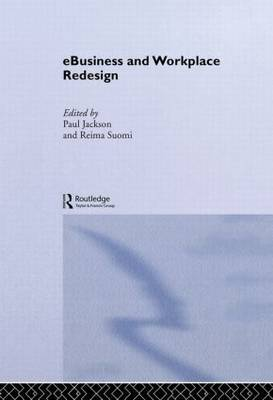 e-Business and Workplace Redesign