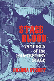 Stage Blood by Roxana Stuart