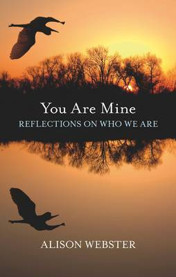 You are Mine by Alison Webster