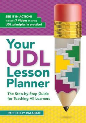 Your UDL Lesson Planner by Patti Kelly Ralabate