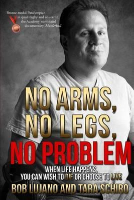 No Arms, No Legs, No Problem by Lujano/Schiro image