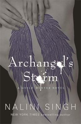 Archangel's Storm (Guild Hunter #5) UK Ed. by Nalini Singh image