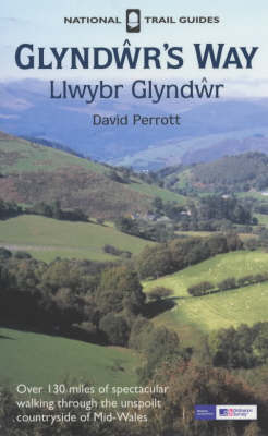 Glyndwr's Way by David Perrott