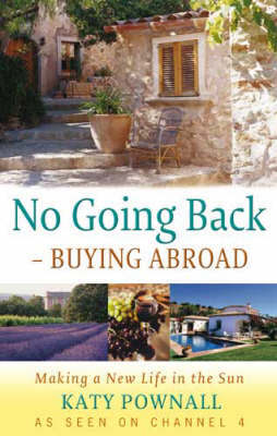 No Going Back - Buying Abroad by Katy Pownall image