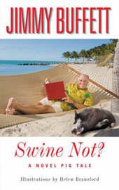 Swine Not? by Jimmy Buffett image