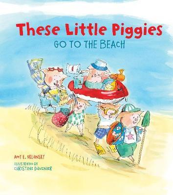 These Little Piggies Go to the Beach by Amy E Sklansky image