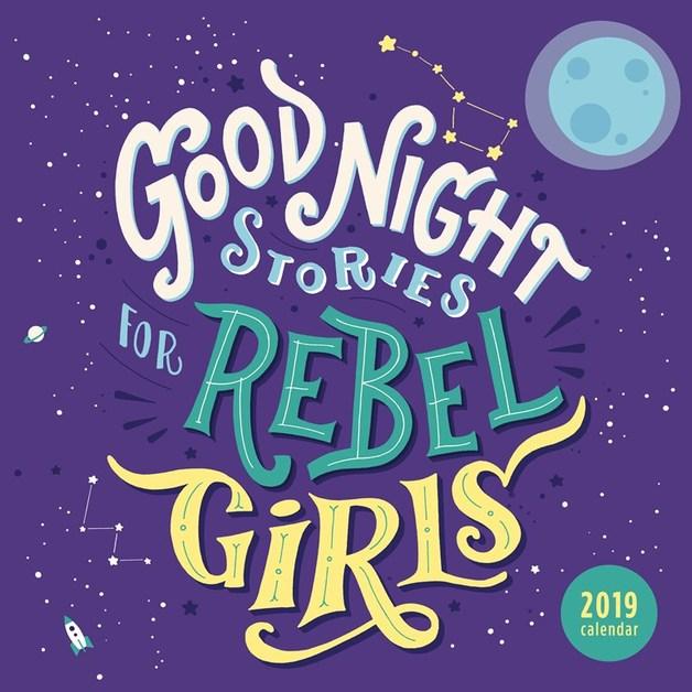 Good Night Stories for Rebel Girls 2019 Square Wall Calendar by Elena Favilli