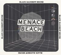 Black Rainbow Sound (White Vinyl) by Menace Beach