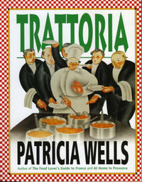 Trattoria by Patricia Wells image