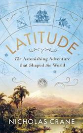 Latitude by Nicholas Crane