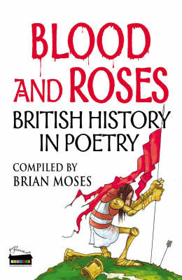 Blood and Roses: Poems About British History image