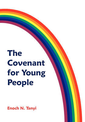 The Covenant for Young People by Enoch N. Tanyi image