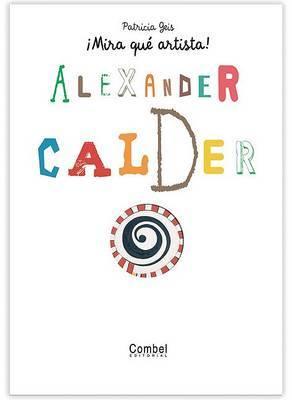 Alexander Calder by Patricia Geis image