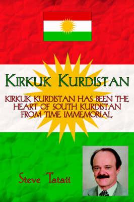 Kirkuk Kurdistan by Steve Tataii
